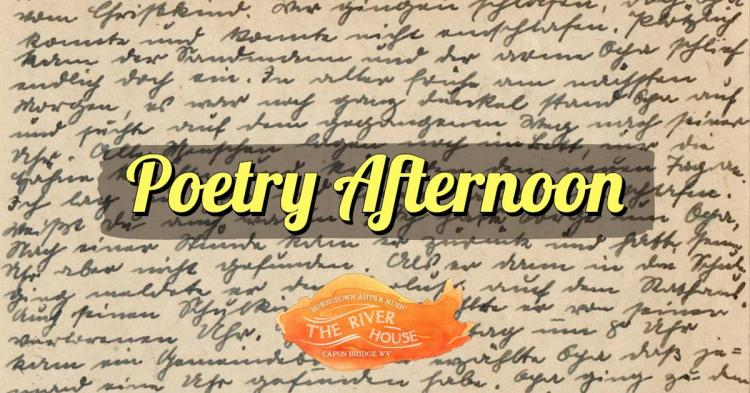 Poetry Afternoon at The River House