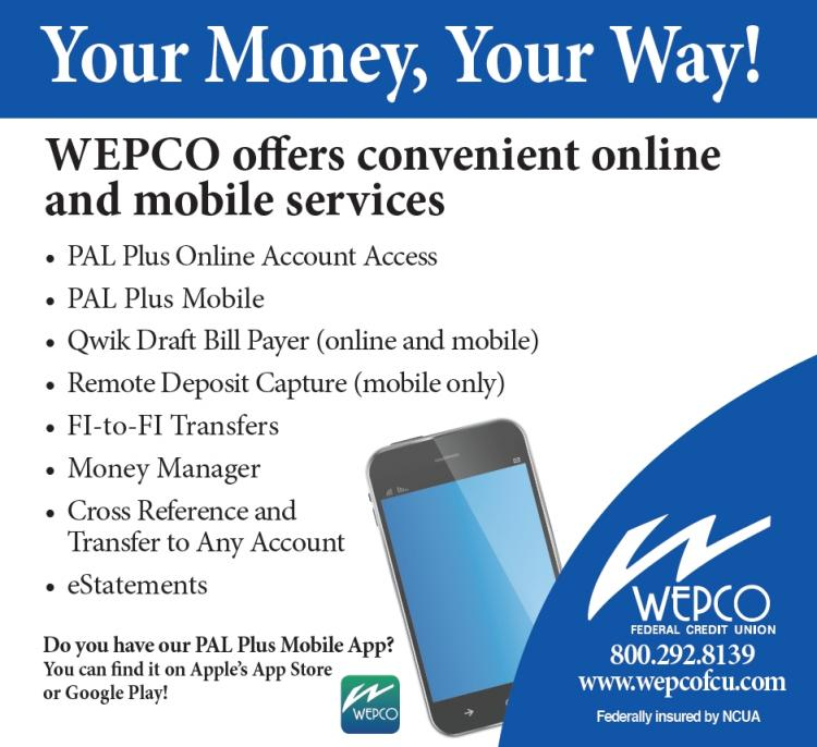Your Money, Your Way with WEPCO!