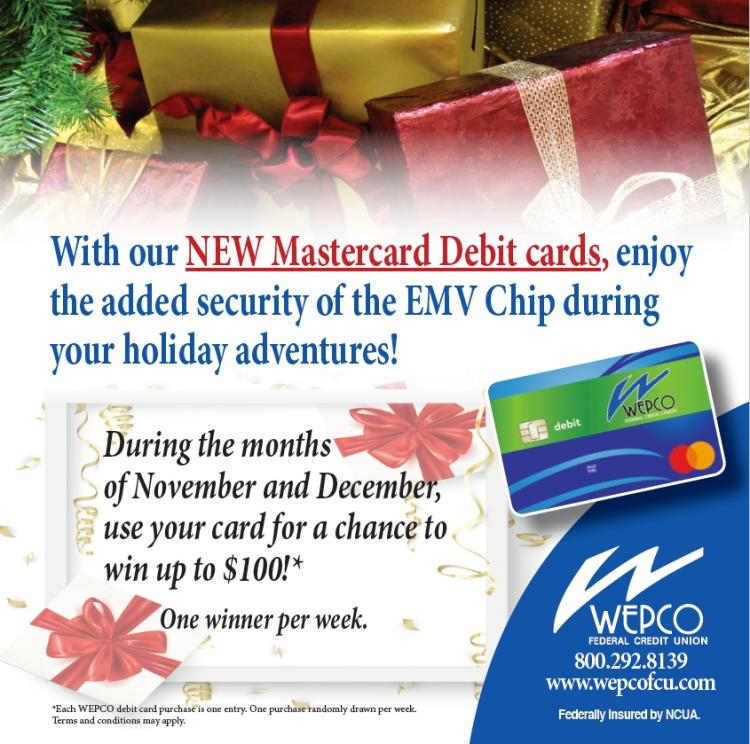 Use Your WEPCO debit card and get a chance to win $100!
