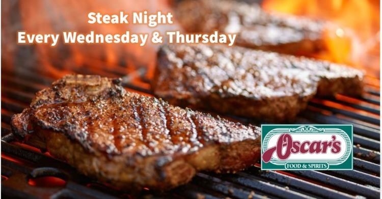 Steak Night at Oscar's Every Wednesday & Thursday