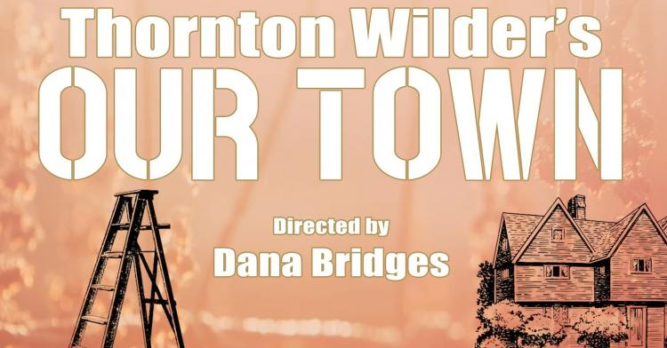 Our Town, by Thornton Wilder Embassy Theatre