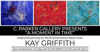 """""""A MOMENT IN TIME"""" With 'Top 15 Contemporary Master Artist' Kay Griffith"""