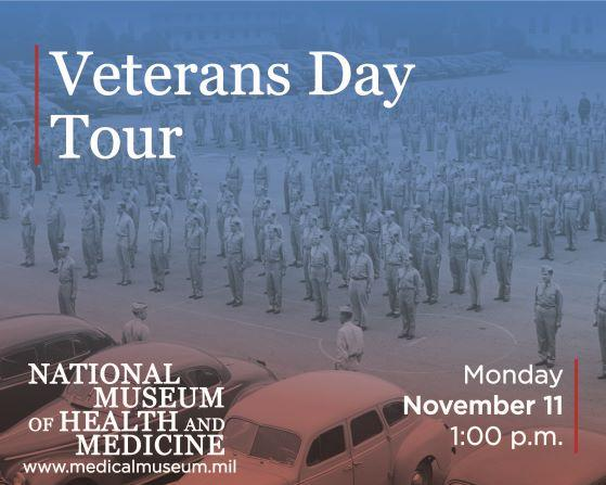 Veterans Day Tour at the Medical Museum