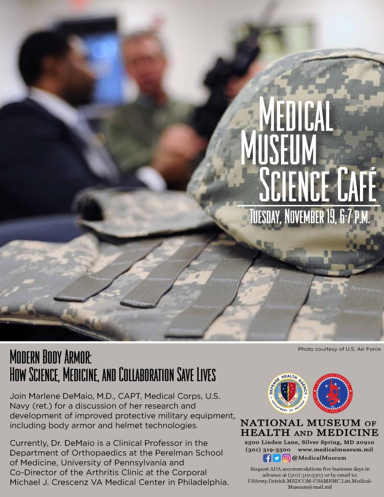 Medical Museum Science Cafe: Modern Body Armor - How Science, Medicine, and Coll