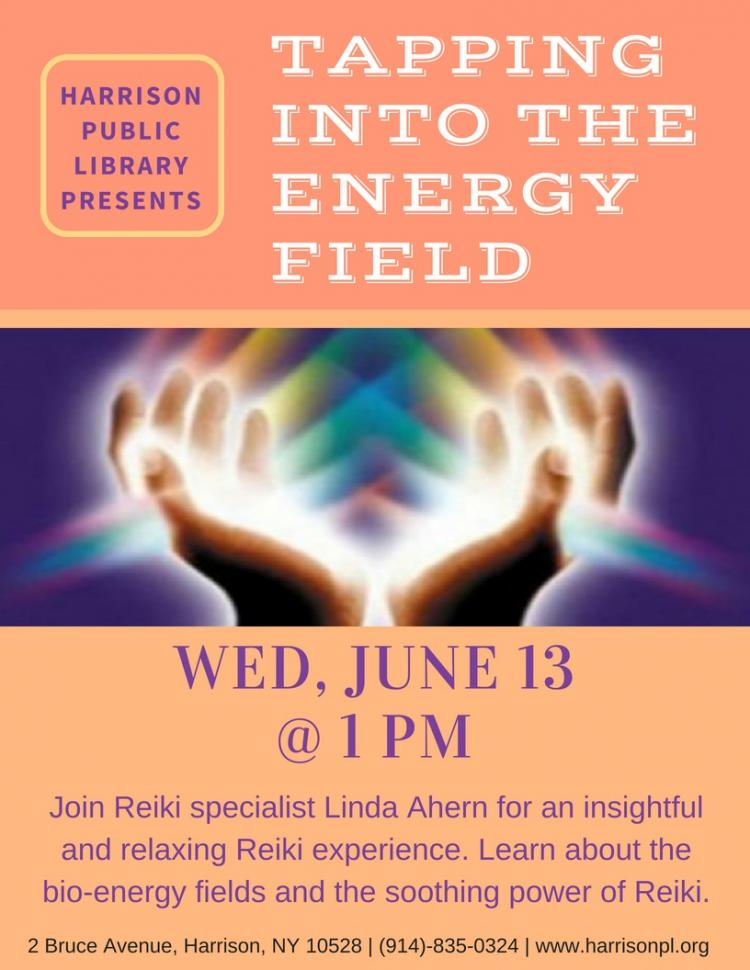 Tapping into Your Energy Field: Reiki Workshop
