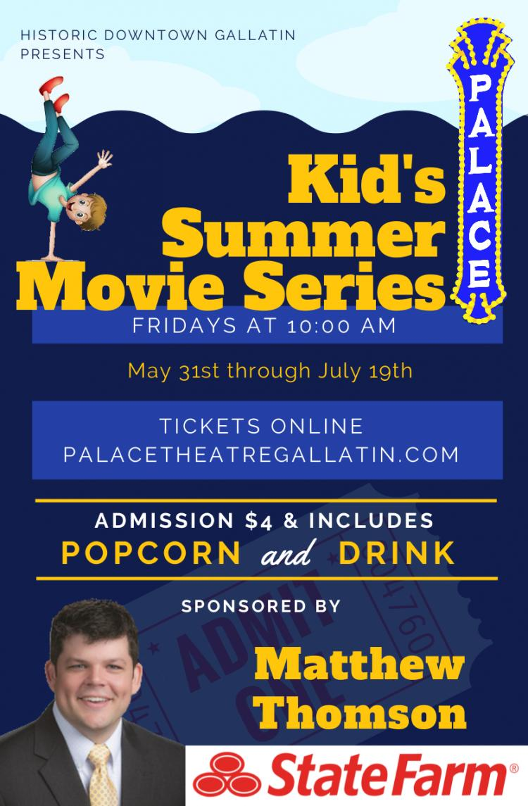 Kid's Summer Movie Series at The Palace